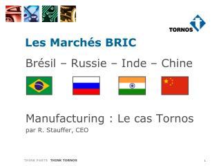 Les Marchés BRIC