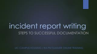 i ncident report writing