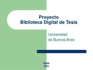 Proyecto  Biblioteca Digital de Tesis