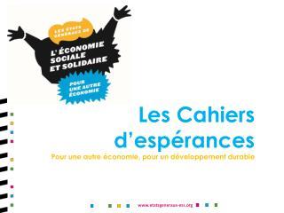 Les Cahiers d'espérances Pour une autre économie, pour un développement durable
