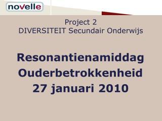Project 2  DIVERSITEIT Secundair Onderwijs