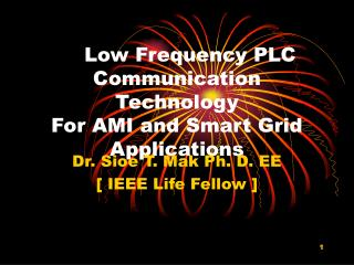 Low Frequency PLC Communication Technology For AMI and Smart Grid Applications