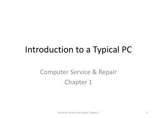 Introduction to a Typical PC