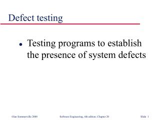Defect testing