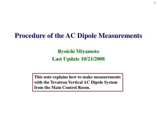 Procedure of the AC Dipole Measurements