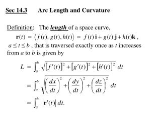 Sec 14.3 	Arc Length and Curvature