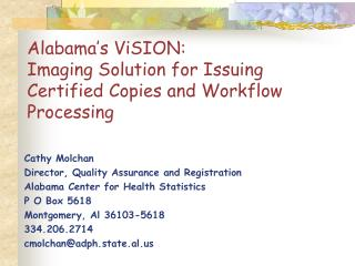 Alabama's ViSION: Imaging Solution for Issuing Certified Copies and Workflow Processing