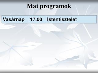 Mai programok