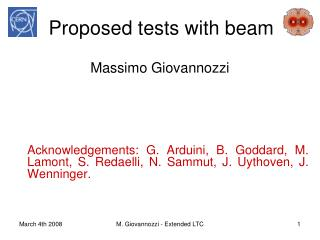 Proposed tests with beam