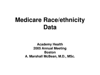 Medicare Race/ethnicity Data