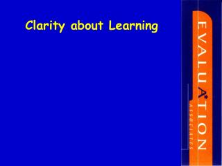 Clarity about Learning