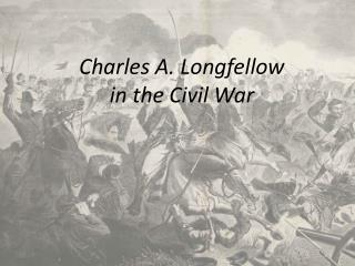 Charles A. Longfellow in the Civil War