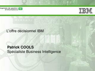 L�offre d�cisionnel IBM