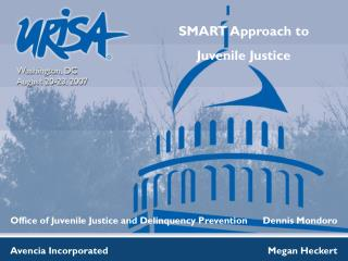 SMART Approach to  Juvenile Justice