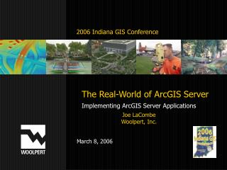 The Real-World of ArcGIS Server Implementing ArcGIS Server Applications