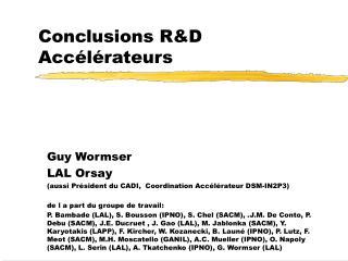 Conclusions R&D Accélérateurs