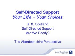 Self-Directed Support Your Life – Your Choices