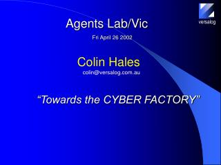 """""""Towards the CYBER FACTORY"""""""