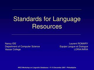 Standards for Language Resources