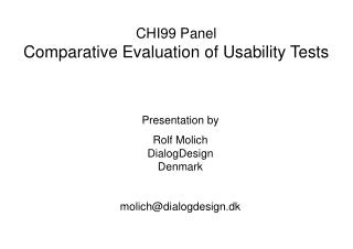 CHI99 Panel Comparative Evaluation of Usability Tests
