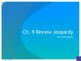 Ch. 9 Review Jeopardy