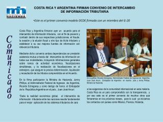COSTA RICA Y ARGENTINA FIRMAN CONVENIO DE INTERCAMBIO  DE INFORMACIÓN TRIBUTARIA