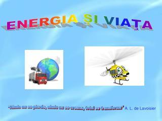 ENERGIA ŞI VIAŢA