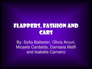 Flappers, Fashion and Cars