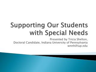 Supporting Our Students with Special Needs