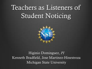Teachers as Listeners of Student Noticing