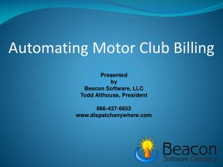 Automating Motor Club Billing