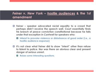 Feiner  v. New York  –  hostile audiences & the 1st amendment