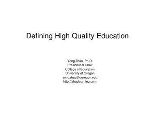 Defining High Quality Education