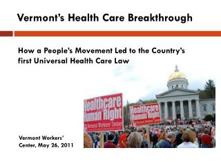 Vermont's Health Care Breakthrough