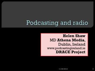 Podcasting and radio