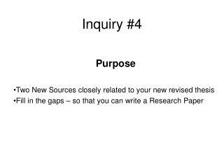 Inquiry #4