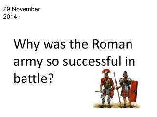 Why was the Roman army so successful in battle?