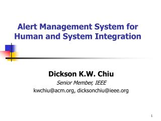Alert Management System for Human and System Integration