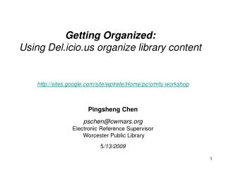 Getting Organized:  Using Del.icio organize library content