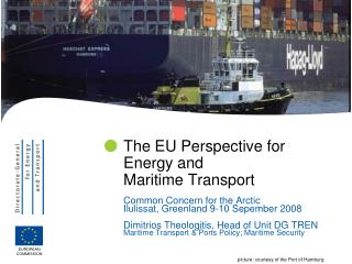 The EU Perspective for Energy and  Maritime Transport