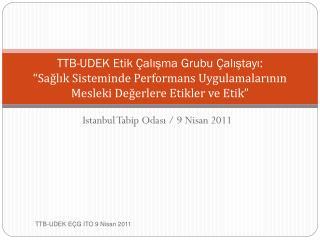 Istanbul Tabip Odası / 9 Nisan 2011