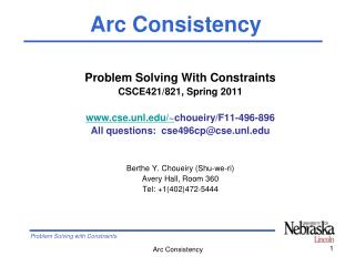 Problem Solving With Constraints CSCE421/821, Spring 2011 cse.unl/~ choueiry/F11-496-896