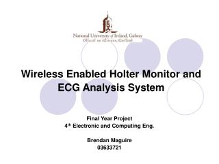 Wireless Enabled Holter Monitor and ECG Analysis System