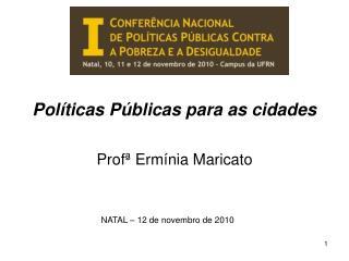 Políticas Públicas para as cidades