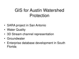 GIS for Austin Watershed Protection
