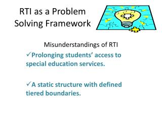 RTI as a Problem Solving Framework