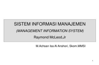 M.Achsan Isa Al Anshori, Skom.MMSI