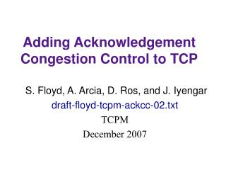 Adding Acknowledgement Congestion Control to TCP