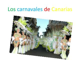 Los carnavales de  Canarias