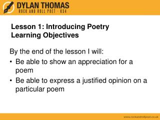 Lesson 1: Introducing Poetry Learning Objectives